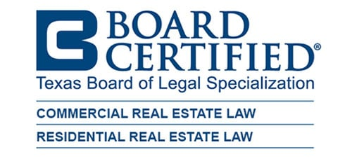 Board-Certified-Texas-Board-Of-Specialization-Commercial-Real-Estate-Law-Residential-Real-Estate-Law